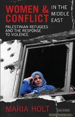 Women and Conflict in the Middle East Maria Holt Paperback New Book Free UK Deli