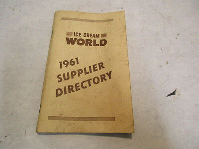 1961 Ice Cream World Supplier Directory Booklet, 160 pages - Estate Listing - NR