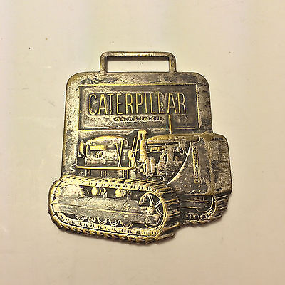Vintage Caterpillar Track Type Tractor Watch Fob Leavens Mfg. Co. Metal