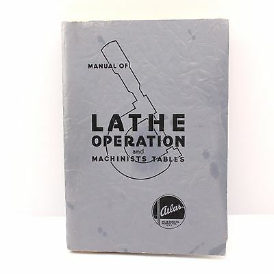 ATLAS MANUAL OF LATHE OPERATION AND MACHINISTS TABLES 23th Edition 1967 Printing