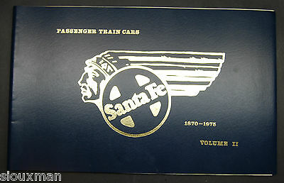 Santa Fe Passenger Train Cars 1870-19715 Volume II by Shine & Ellington  1975