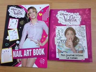Lot 2 livres DISNEY VIOLETTA Mon JOURNAL INTIME LE ROMAN + NAIL ART BOOK