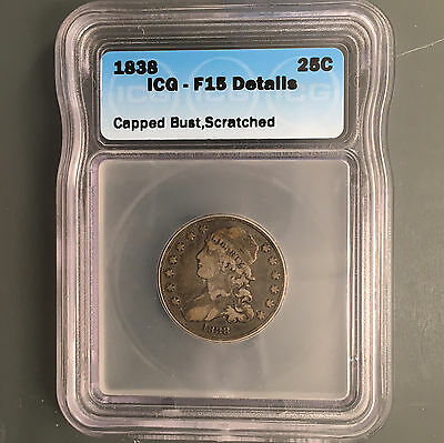 1838 25C Capped Bust Quarter, CERTIFIED ICG F15 DTLS [Auto Comb Shipping](26197)