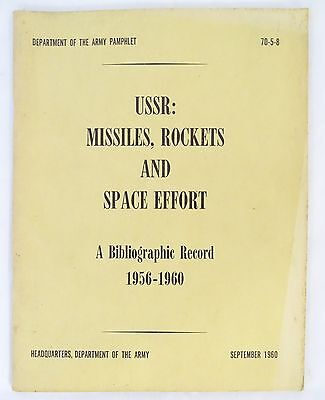 Department of the army Pamphlet USSR Missiles Rockets Space Effort 1956-1960