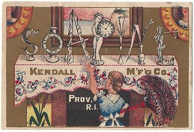 Soapine - Trade Card -  Kendall Manufacturing Co. - Providence, R.I.