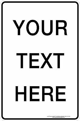 Safety Sign - GENERIC CUSTOM SIGN