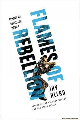 Flames of Rebellion Jay Allan Paperback New Book Free UK Delivery