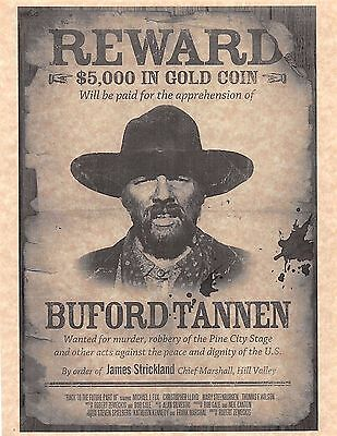 """Back To The Future 3 Buford """"Mad Dog"""" Tannen Wanted Poster > Prop/Replica"""