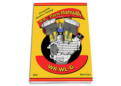 SPARE PARTS & SERVICE BOOK for Harley WR, 45 Solo & Servi-Car - 380 pages
