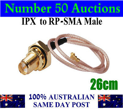 26cm IPX to RP-SMA male pin 1.13 U.FL Cable * 100% Australian Stock & Seller *