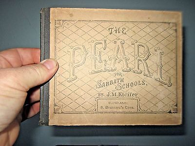 The Pearl--collection of songs, hymns, chants for Sabbath Schools Antique 1871