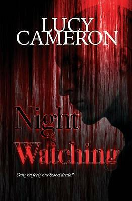 Night is Watching Lucy Cameron Paperback New Book Free UK Delivery