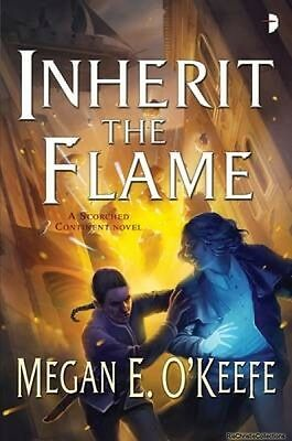 Inherit the Flame Megan E. OKeefe Paperback New Book Free UK Delivery