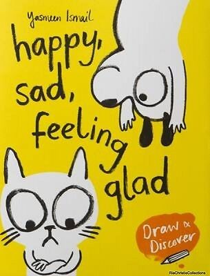 Happy Sad Feeling Glad Yasmeen Ismail Paperback New Book Free UK Delivery