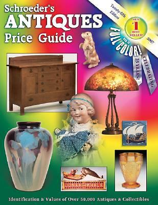Schroeder's Antiques Price Guide 2007 (Schroeder's Antiques Price-ExLibrary