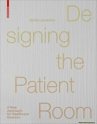 Designing the Patient Room Sylvia Leydecker Hardback New Book Free UK Delivery
