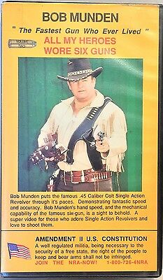 "VHS Bob Munden ""All My Heroes Wore Six Guns"" Fastest Gun AUTOGRAPHED"