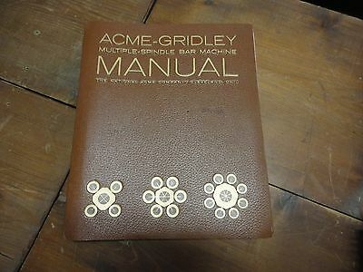 Acme Gridley Multi Spindle Bar Machine Tool Planning / Tool Design/Set Up Manual