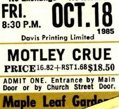 Motley Crue Vintage 1985 Unused Concert Ticket - Maple Leaf Gardens-Gold Section