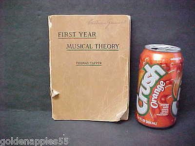 Antique FIRST YEAR MUSICAL THEORY  Thomas Tapper see Contents Music Theory LQQK