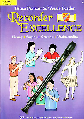 Recorder  Excellence - Student edition by Bruce Pearson & Wendy Barden W52SB