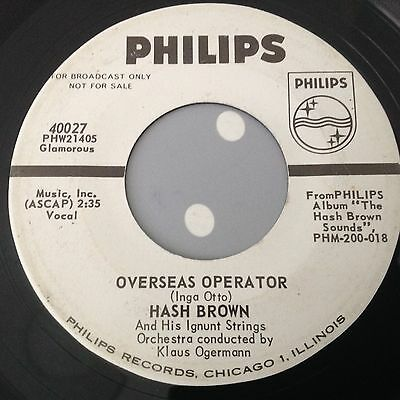 Hash Brown-Overseas Operator / Love Is The Sweetest Thing- Philips Promo. 40027