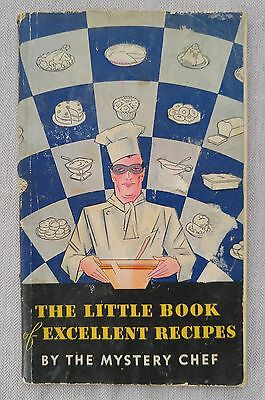 """""""The Little Book of Excellent Recipes"""" Mystery Chef Vintage 1950's Cookbook"""