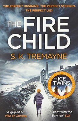 The Fire Child by S. K. Tremayne New Paperback Book