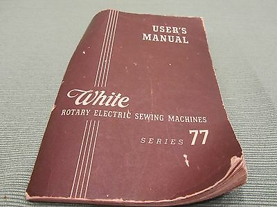 Vintage White Rotary Electric Sewing Machine Manual, Series 77, Sewing Machine