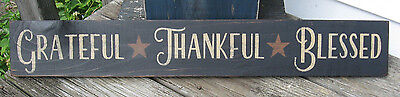 """Primitive Country Grateful~Thankful~Blessed 24"""" Sign"""