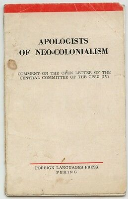 Chinese Communist Party, Apologists of Neo-Colonialism Booklet, 1963