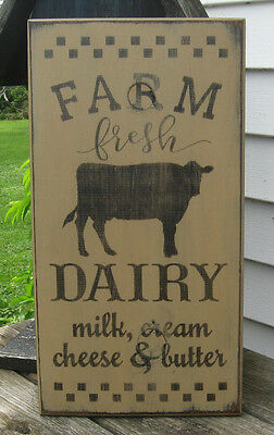Primitive  Country Farm Fresh Dairy Milk~Cream~ Cheese~ Butter  Sign