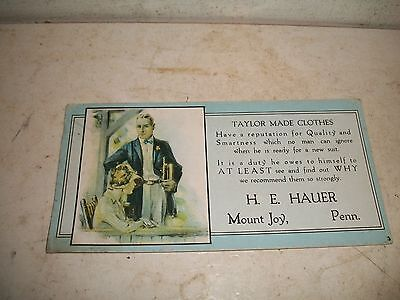 Vintage 1920's ADVERTISING Ink Blotter HE Hauer Taylor made Clothes Mount Joy Pa