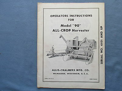 1960s Operators Instructions for Model 90 Allis Chalmers All Crop HARVESTER