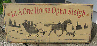 """PRIMITIVE COUNTRY IN A ONE HORSE OPEN SLEIGH 12""""  SIGN christmas~winter"""