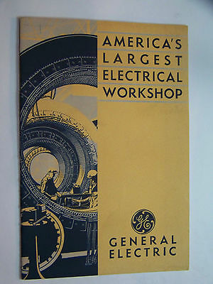 Vintage 1933 Ge General Electric America's Workshop! History! Products! Pictures