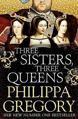 Three Sisters Three Queens by Philippa Gregory New Paperback Book
