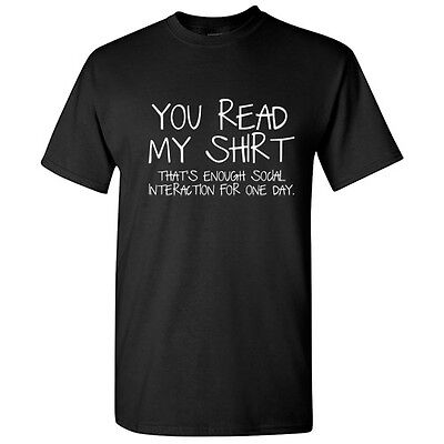 You Read My Shirt Sarcastic Adult Graphic Gift Idea Funny Novelty T-Shirts