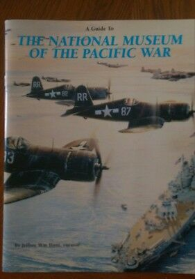 a guide to the national museum of the pacific war