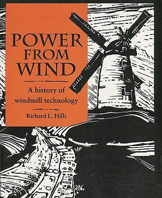 Power From Wind A History of Windmill Technology