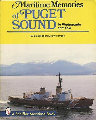Maritime Memories of Puget Sound by Jim Gibbs