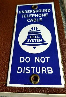 BELL SYSTEM UNDERGROUND TELEPHONE CABLE  / DO NO DISTURB - Porcelain Sign 1964