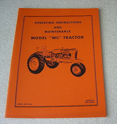 Allis Chalmers Wc Tractor Operator Maintenance Manual