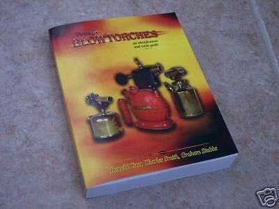 NEW Blow Torch Reference Book VINTAGE BLOWTORCHES 513 Pgs Includes Rarity Index