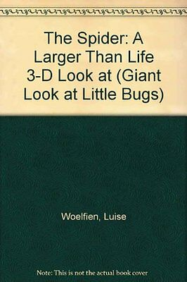 USED (GD) The Spider: A Larger Than Life 3-D Look at (Giant Look at Little Bugs)
