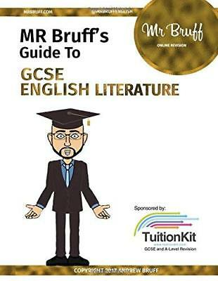 Mr Bruffs Guide to GCSE English Literature by Andrew Bruff New Paperback Book