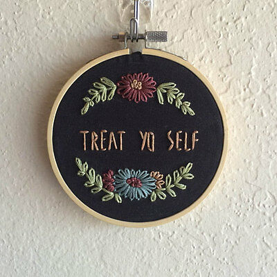 Embroidery art funny hoop Treat Yo Self brand new