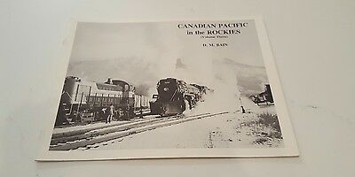 Canadian Pacific in the Rockies (Volume Three) by D.M. Bain