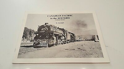 Canadian Pacific in the Rockies (Volume Seven) by D.M. Bain