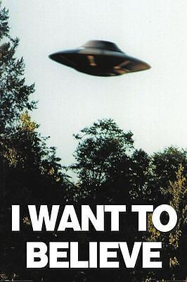 NEW * I WANT TO BELIEVE  * X-FILES UFO  MAXI POSTER 62cm X 91cm  ...no56